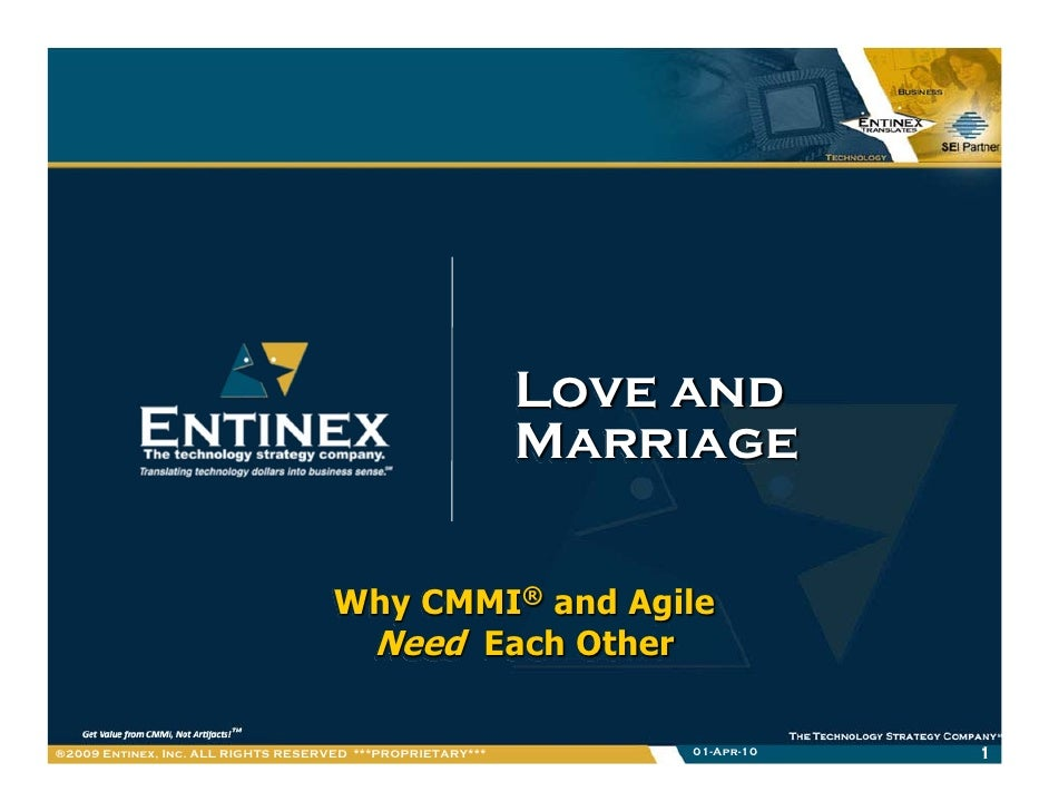 Love And Marriage: CMMI and Agile Need Each Other