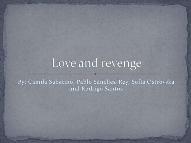 By: Camila Sabatino, Pablo Sánchez-Rey, Sofía Ostrovska and Rodrigo Santos