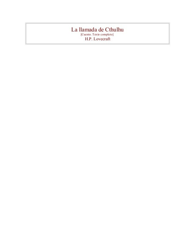 La llamada de Cthulhu [Cuento. Texto completo] H.P. Lovecraft