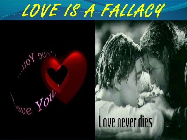 love is a fallacy by dyncan The lady of the house of love is a melancholic narrative about a girl who desperately wants to be human but is a vampire, she craves love but any person she seduces she ends up killing them.