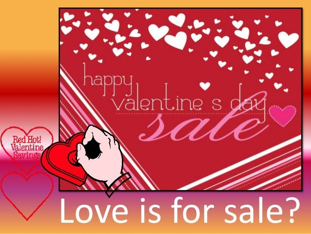 Love Is For Sale?