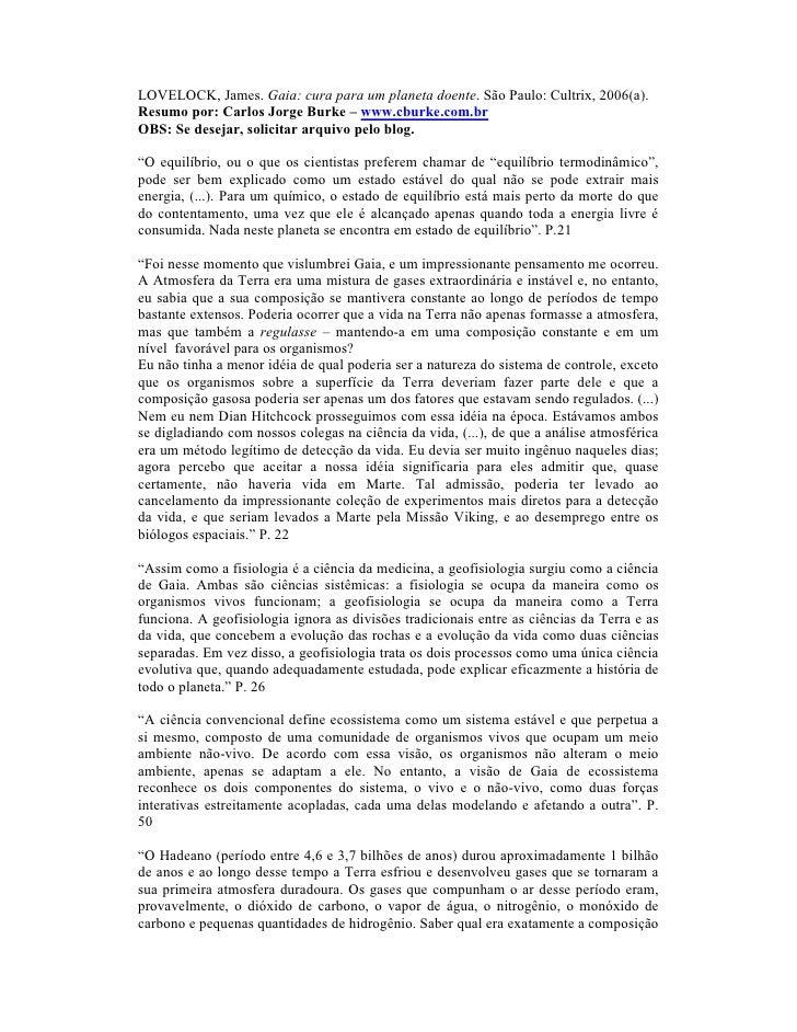 LOVELOCK, James. Gaia: cura para um planeta doente. São Paulo: Cultrix, 2006(a).Resumo por: Carlos Jorge Burke – www.cburk...