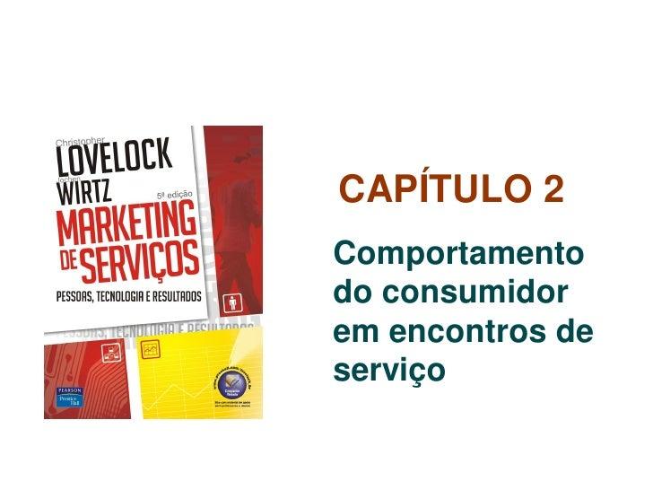 Gestão de Serviços Comportamento do consumidor de serviços