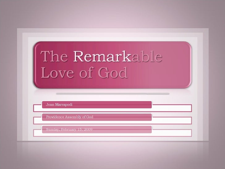 The Remarkable Love of God