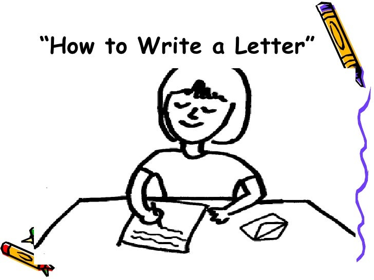 """ How to Write a Letter"""