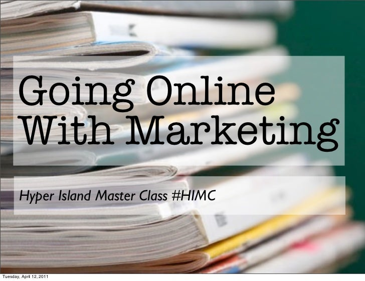 Hyper Island 'Going Online With Marketing' Presentation