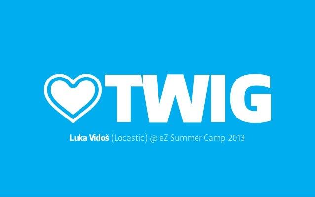 Love Twig