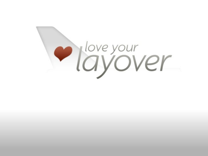 Love your layover - Lean Startup Machine NYC