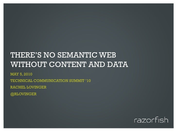 STC Summit 2010: Semantic Web and Content Strategy