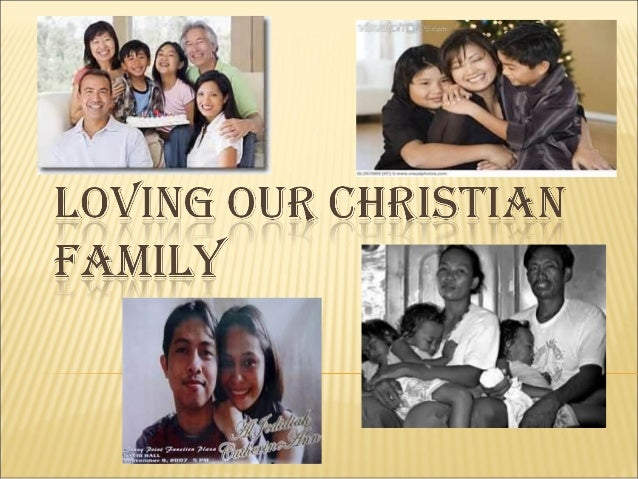    Explain that the truth grounding the moral    obligation for covenantal love among the    members of Christian familie...