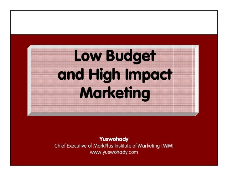 """Low Budget High Impact"" Marketing"