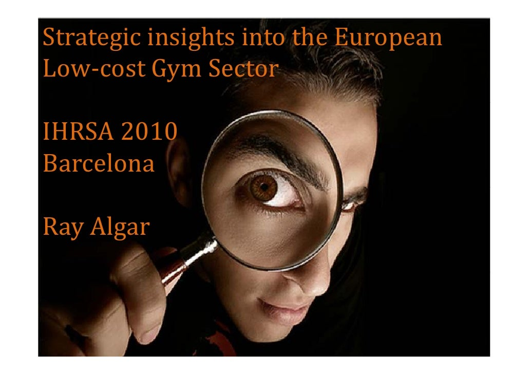 Strategic insights into the European Low-Cost Gym Sector