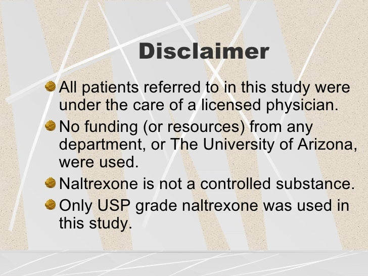 Disclaimer <ul><li>All patients referred to in this study were under the care of a licensed physician. </li></ul><ul><li>N...