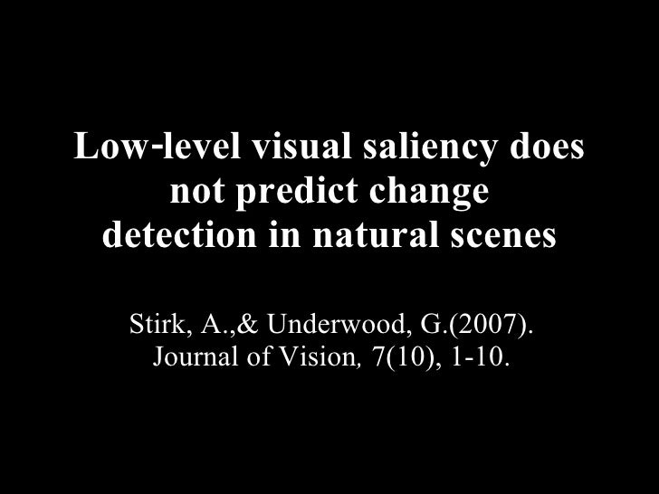 Low Level Visual Saliency Does Not Predict Change