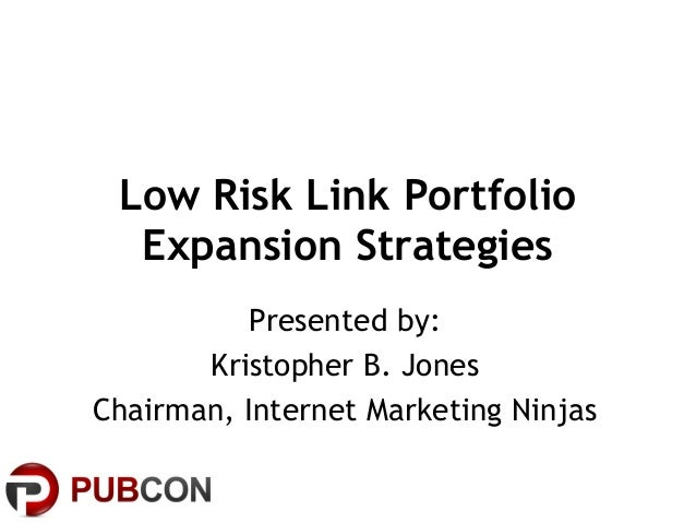 Low Risk Link Portfolio Expansion Strategies