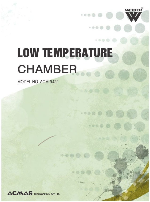 TECHNOCRACY PVT. LTD.LOW TEMPERATURECHAMBERMODEL NO. ACM-9422R