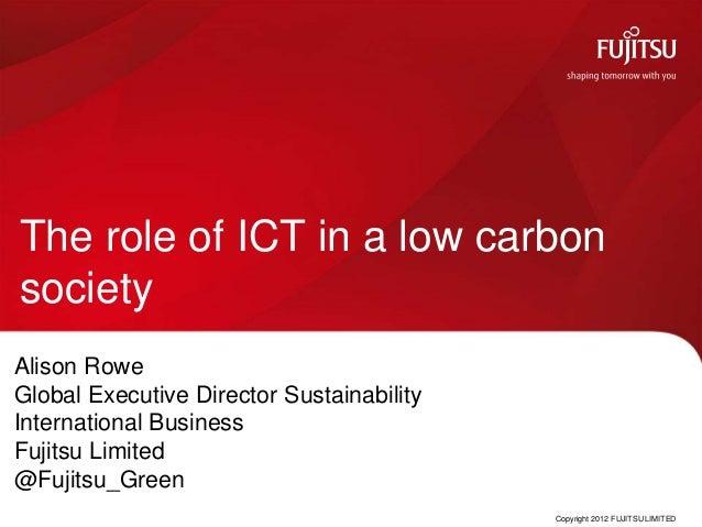 Low carbon earth summit china   alison rowe fujitsu presentation