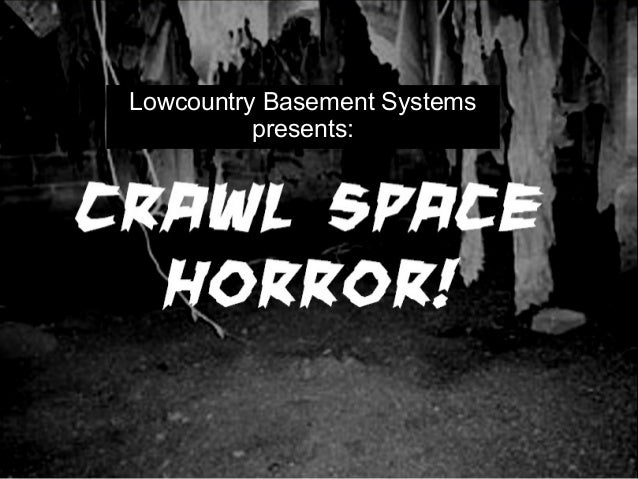 Lowcountry Basement Systems presents: