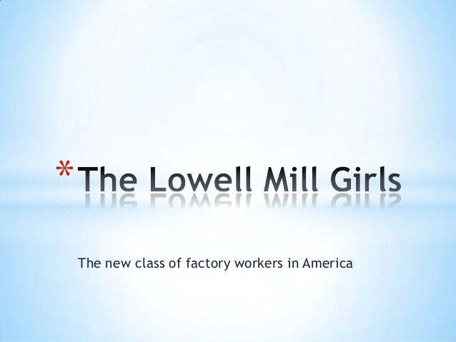 * The new class of factory workers in America
