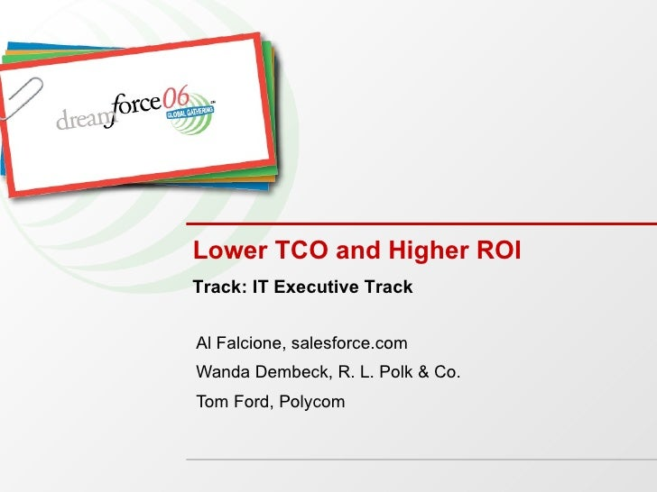 Lower TCO and Higher ROI