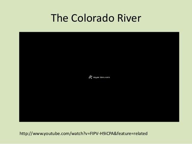 The Colorado River Project