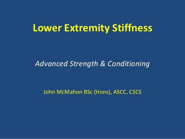 Lower Extremity Stiffness Lecture