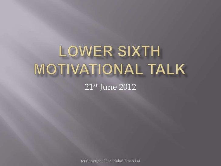 Lower sixth motivational talk