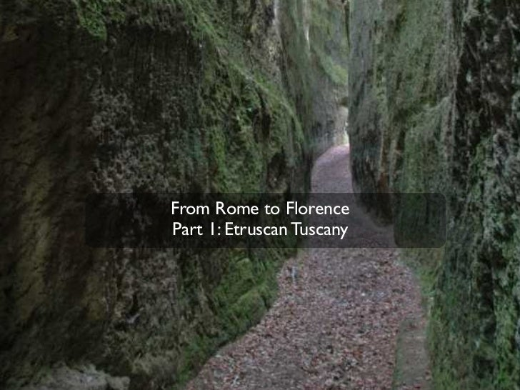 From Rome to FlorencePart 1: Etruscan Tuscany