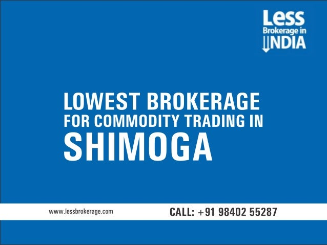Lowest commodity brokerage in delhi