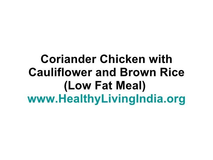 Low fat meal idea