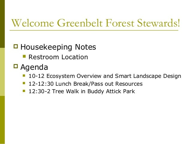 April 6th Presentation: Greenbelt Forest Stewards