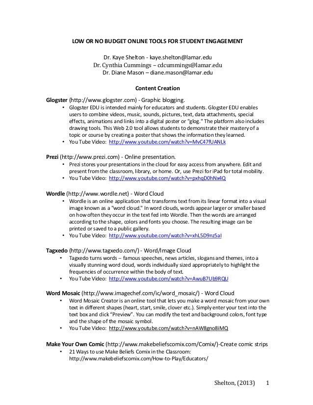 LOW OR NO BUDGET ONLINE TOOLS FOR STUDENT ENGAGEMENT Dr. Kaye Shelton - kaye.shelton@lamar.edu Dr. Cynthia Cummings – cdcu...
