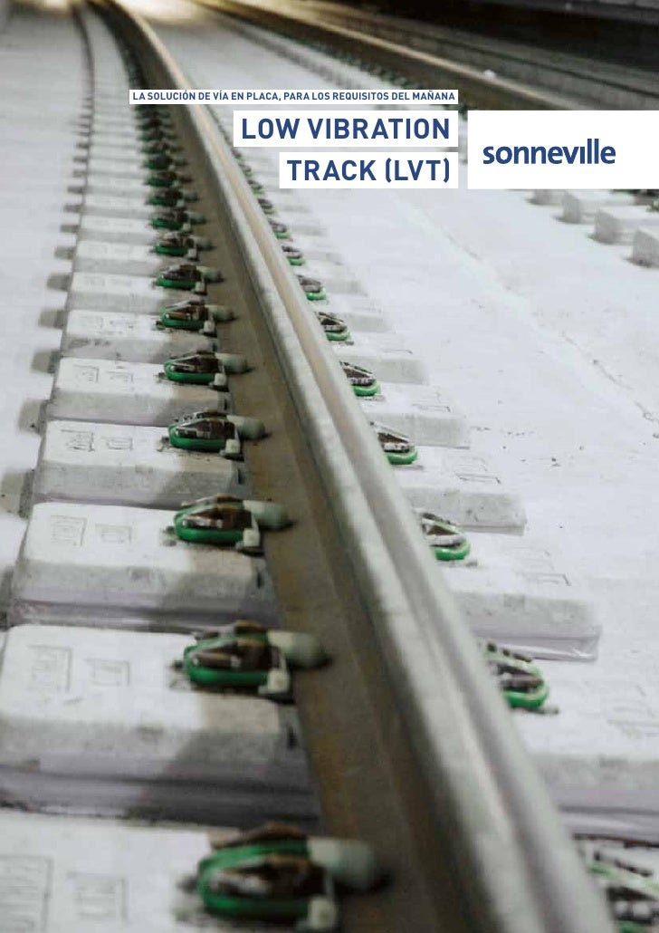 La soLución de vía en pLaca, para Los requisitos deL mañana                      Low vibration                      track ...