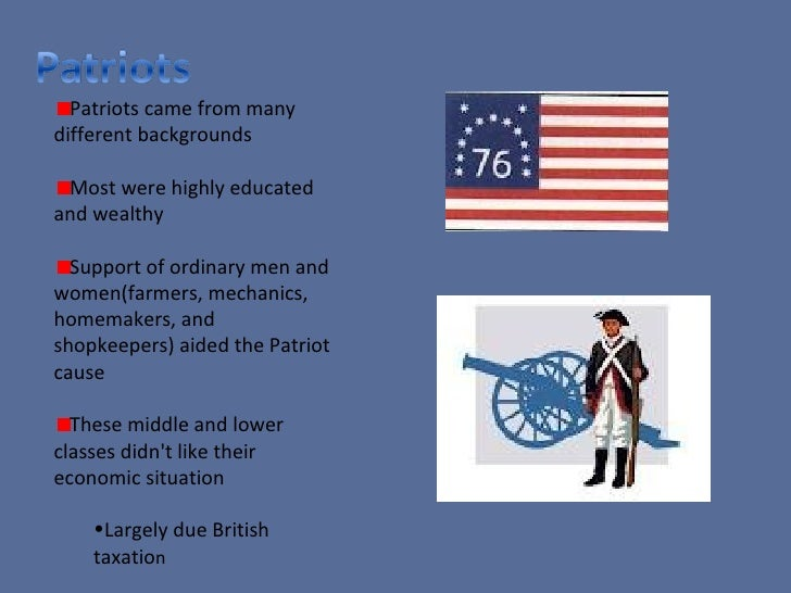 patriot vs loyalist veiws Students realize that the colonists had different points of view and that deciding which side to take was not  the individual biographies and using their knowledge of who the patriots.