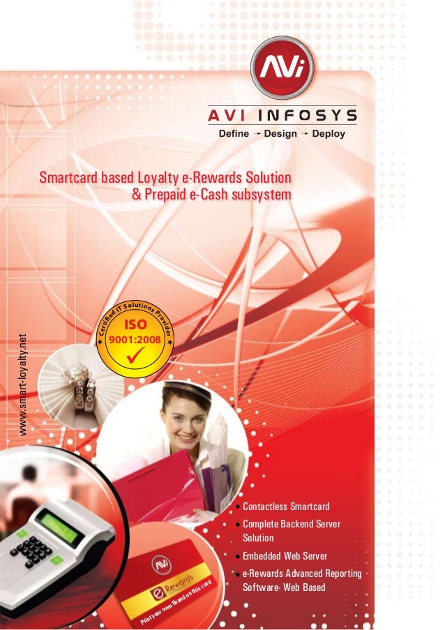 Contactless SmartcardComplete Backend ServerSolutionEmbedded Web Servere-Rewards Advanced ReportingSoftware- Web Basedwww....