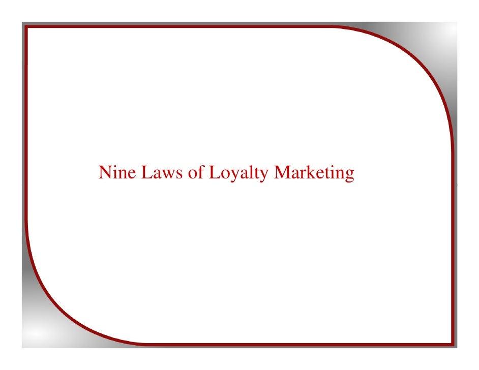 Nine Laws of Loyalty Marketing