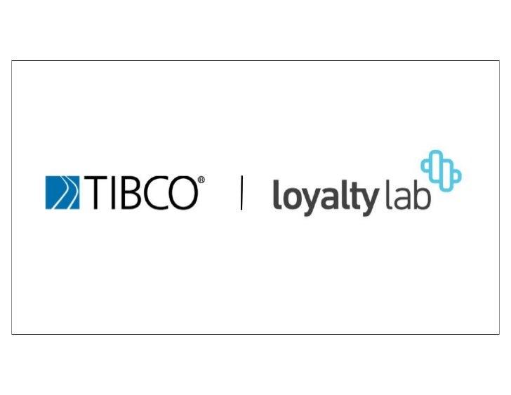Matt Howland   Vice-President TIBCO Loyalty Labmhowland@tibco.com