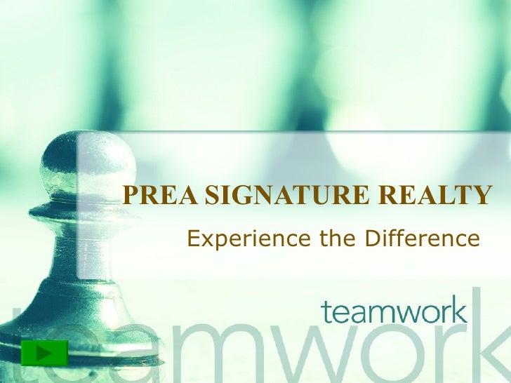 Listing Presentation - PREA Signature Realty