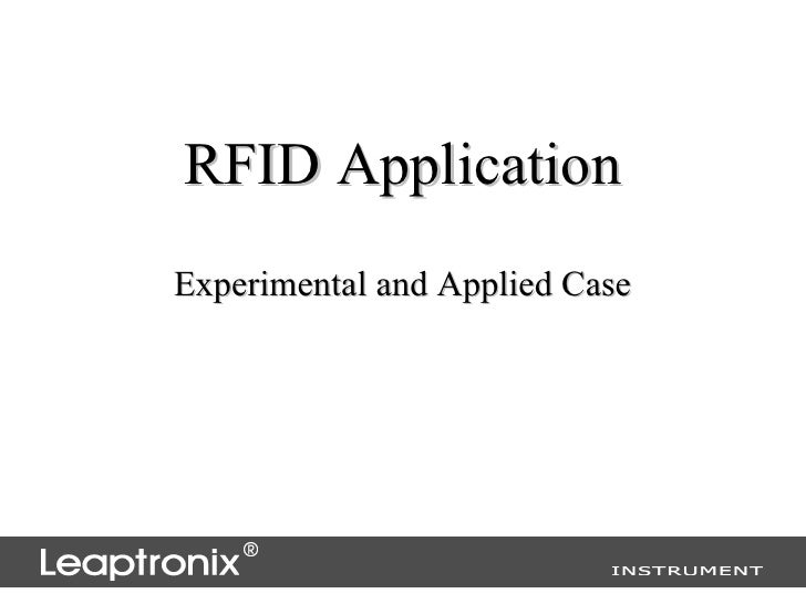 RFID ApplicationExperimental and Applied Case