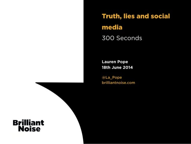 Truth, lies and social media