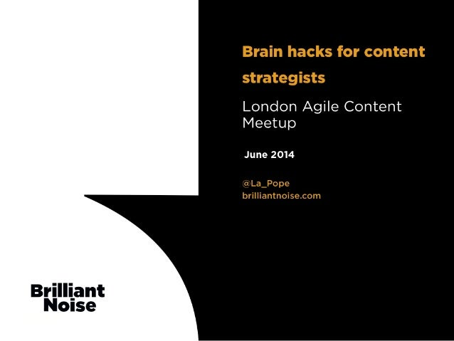 Brain hacks for content strategists