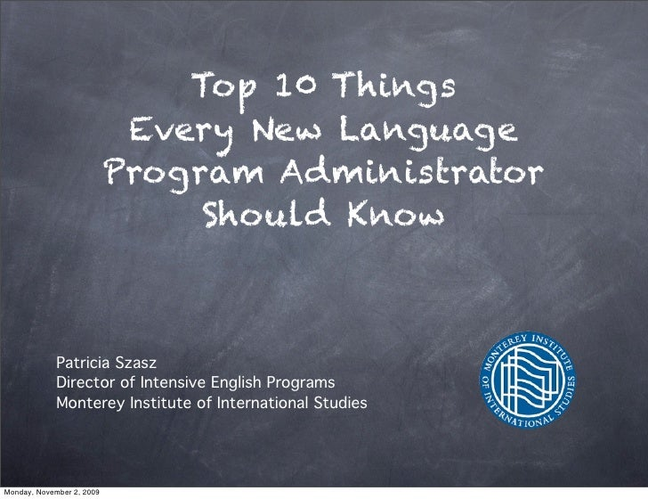 Top 10 Things                             Every New Language                            Program Administrator             ...
