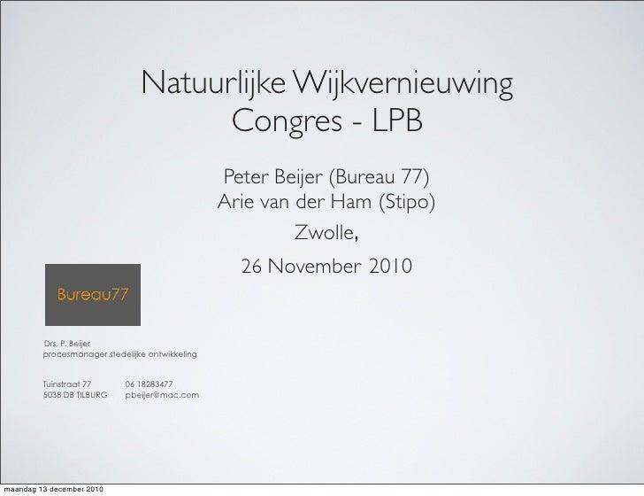 Natuurlijke Wijkvernieuwing                                      Congres - LPB                                            ...