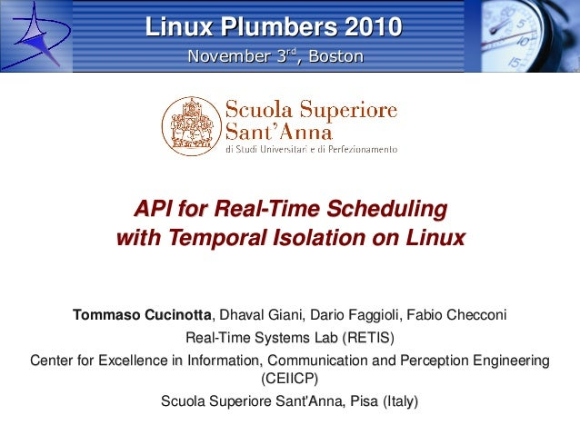 November 3November 3rdrd , Boston, Boston Linux Plumbers 2010Linux Plumbers 2010 API for Real-Time SchedulingAPI for Real-...