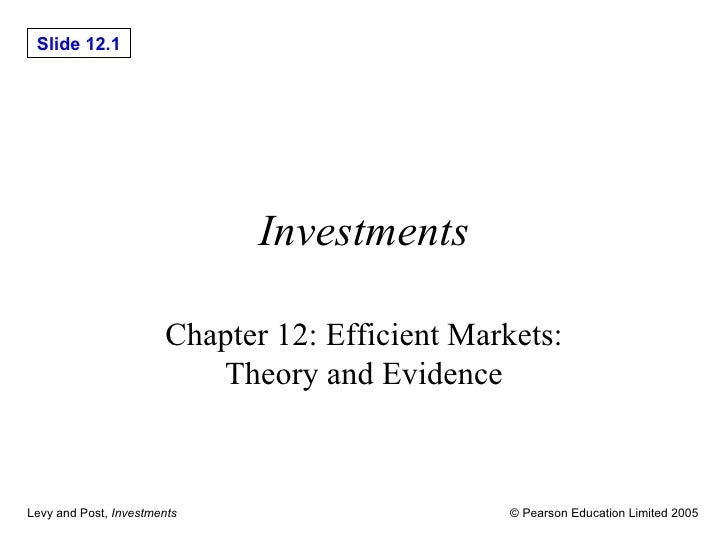 Investments Chapter 12: Efficient Markets: Theory and Evidence