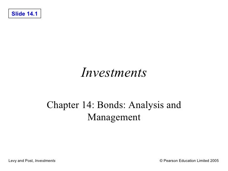 Investments Chapter 14: Bonds: Analysis and Management