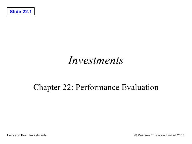 Investments Chapter 22: Performance Evaluation