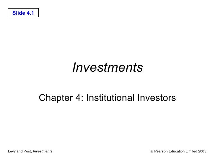 Investments Chapter 4: Institutional Investors