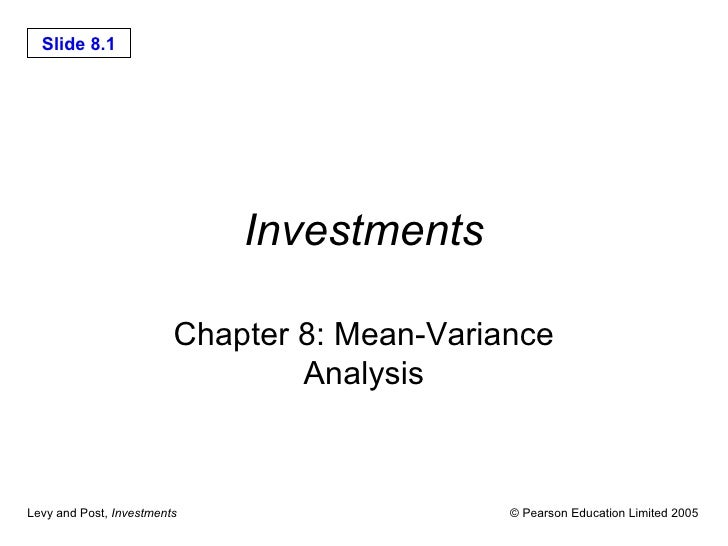 Investments Chapter 8: Mean-Variance Analysis