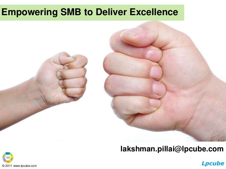 Lpcube great work - empowering smb to deliver excellence